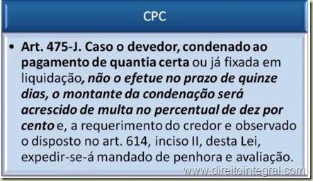 CPC. Art. 475-J. Multa de 10%. Prazo de 15 dias e Comprovação do Pagamento.